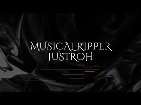 DOWNLOAD JUSTROH – Musical Ripper(Official Music Audio) Mp3 song