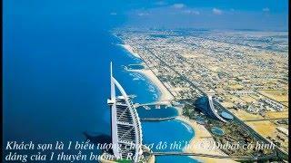 Tháp Burj Al Arab khách sạn 7 sao xa xỉ nhất thế giới