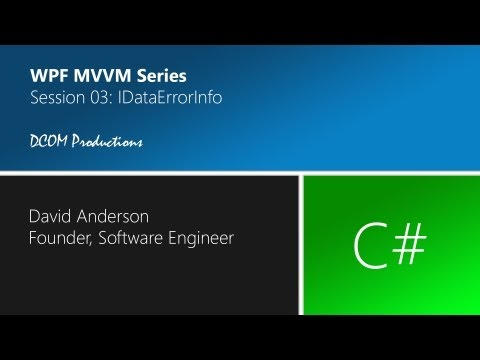 MVVM Session 03 - Model Validation with IDataErrorInfo