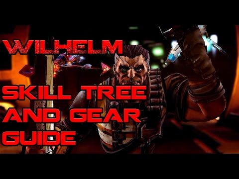 Borderlands Wilhelm Skill and Gear Guide