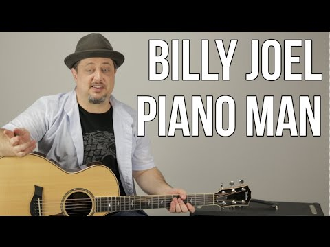 "How to Play ""Piano Man"" On Guitar by Billy Joel - Guitar Lesson - Tutorial -Chords, Rhythm"