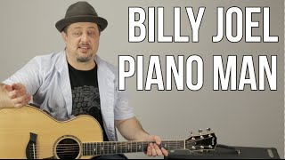 """How to Play """"Piano Man"""" On Guitar by Billy Joel - Guitar Lesson - Tutorial -Chords, Rhythm"""