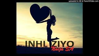 Naija Sa INHLIZIYO audio.mp3