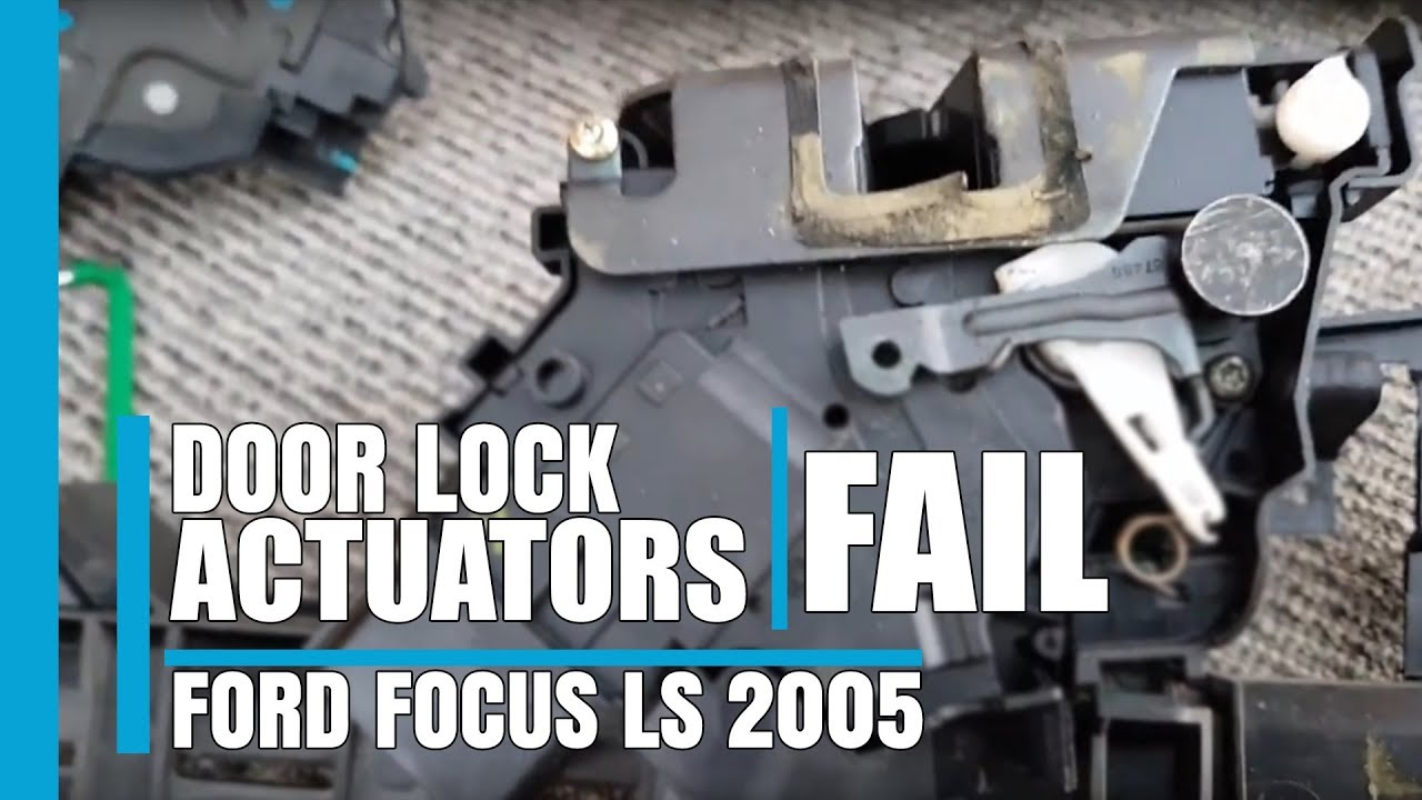 Why Door Lock Actuators Fail On Ford Focus Ls 2005 Youtube