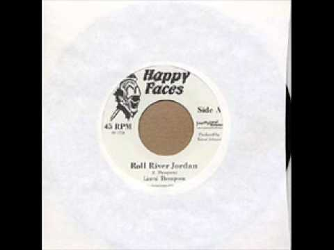 LINVAL  THOMPSON - Roll river Jordan (Happy Faces) 7""