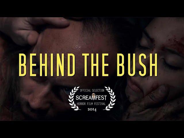 Behind The Bush | Scary Short Horror Film | Screamfest