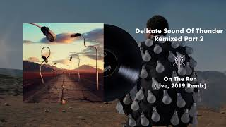 Pink Floyd - On The Run (Live, Delicate Sound Of Thunder) [2019 Remix] YouTube Videos