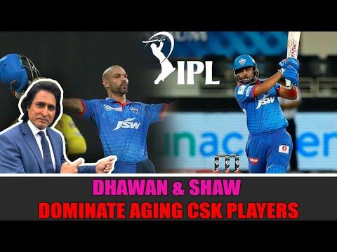 Ramiz Raja: Dhawan & Shaw dominate aging CSK players