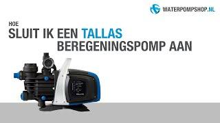 Aansluiten / installeren Tallas beregeningspomp / hydrofoorpomp