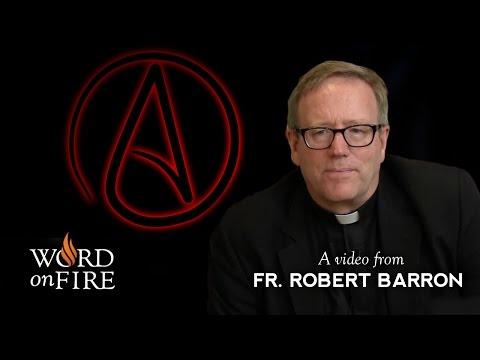 Bishop Barron on Atheists at the CNN Belief Blog