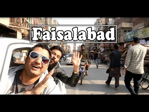 Faisalabad Travel VLOG | The Manchester of Pakistan
