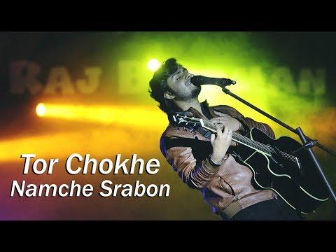 Tor Chokhe Namche Srabon - Raj Barman |...