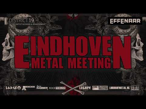 Eindhoven Metal Meeting 2017 Official...