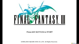 Final Fantasy III gameplay (PC Game, 2014)