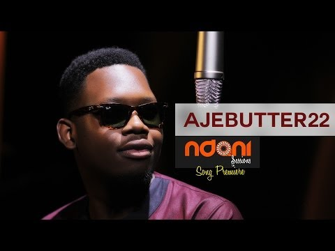Ndani Sessions - Ajebutter22 Song Premiere