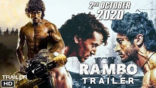 Rambo 2020 Trailer review | Tiger Shroff | Sylvester Stallone | Rambo Remake | Rambo Movie News