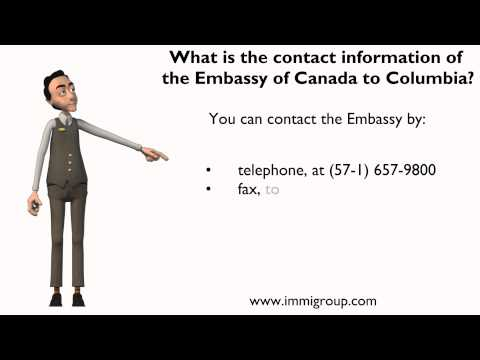 What is the contact information of the Embassy of Canada to Columbia?