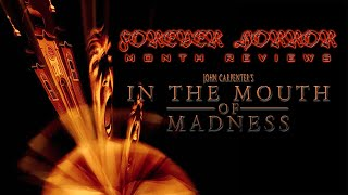 """John Carpenter's In The Mouth of Madness (1995)"" - Forever Horror Month Review"