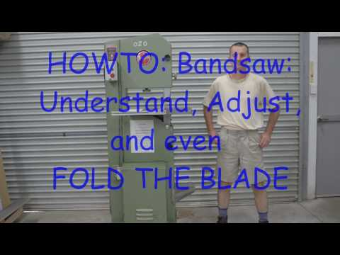 Bandsaw: HOWTO: understanding including FOLDING THE BLADE