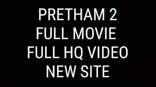 PRETHAM 2 full movie download link (HQ real clarity)sensor but hq