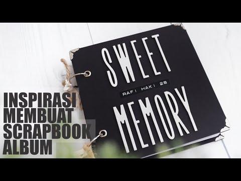 Inspirasi : Cara membuat scrapbook album foto unik dan kreatif