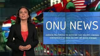 Destaque ONU News - 13 de junho de 2018