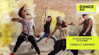 DANCE FITNESS DYNAMIC. PIERNA Y ABDOMEN