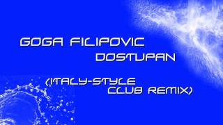 Goga Filipovic - Dostupan (Mr.Italy - Style Club Remix 2012)