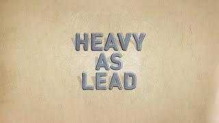 Heavy as Lead (Lyric Video) - Rebelution