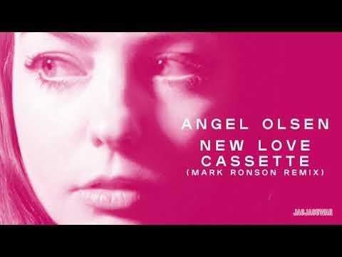 Angel Olsen - New Love Cassette [Mark Ronson Remix] (Official Audio)