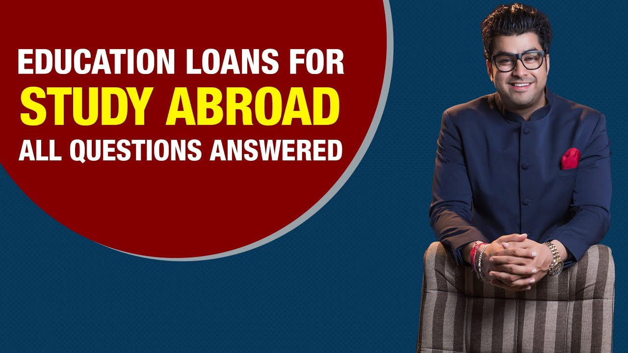 how to get education loan for study abroad