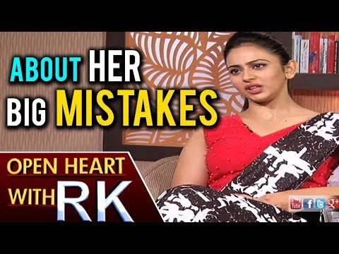 Rakul Preet Singh About Her Big Mistakes   Open Heart With RK   ABN Telugu