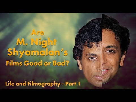 M. Night Shyamalan: Good or Bad? Life and Filmography  Part 1