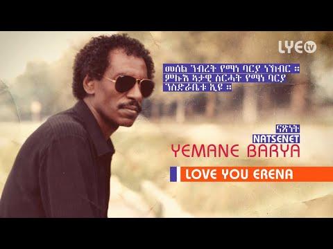 LYE.tv - Legend Yemane Barya - Natsenet   ናጽነት - LYE Eritrean Music