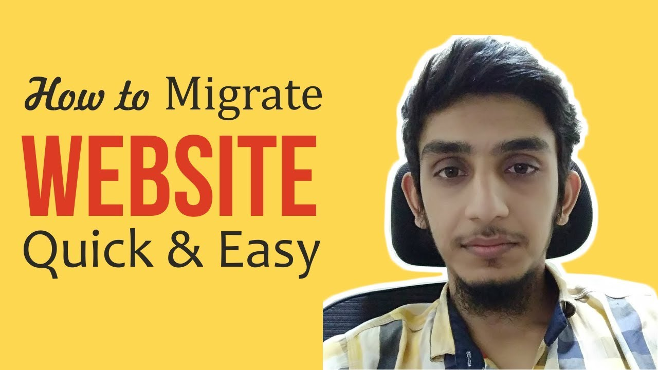 How to Migrate WordPress Website from one Domain and Hosting to another Domain and Server 2018