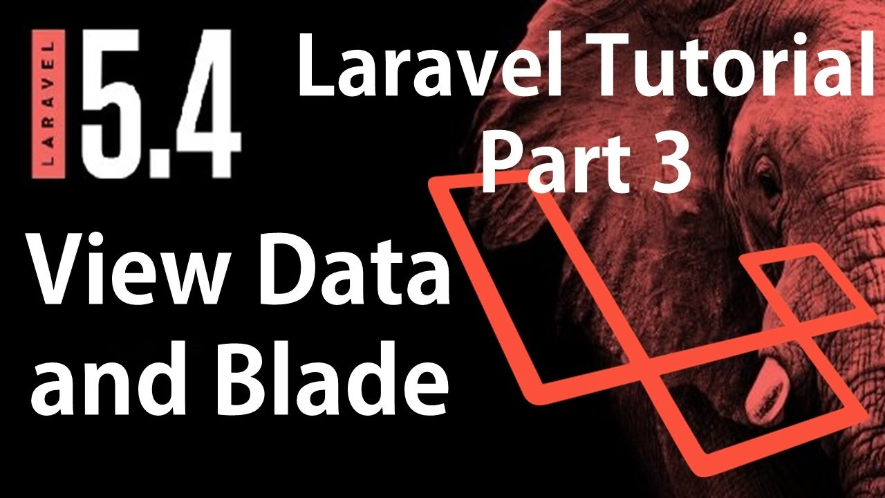 Laravel 5.4 Tutorial | View Data and Blade | Part 3 | Bitfumes
