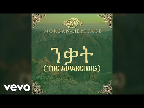 Morgan Heritage - The Awakening (Official Video)