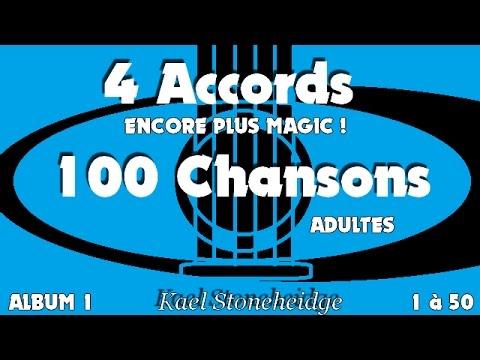 00 Présentation - 4 Accords (encore plus magic) 100 Chansons Adultes  - Guitare Débutant