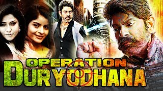 Latest Dubbed Hindi Movie 2017 - Operation Duryodhana (2017) Full Hindu Dubbed Movie