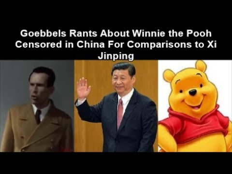 Goebbels Rants About Winnie the Pooh Censored in China For Comparisons to Xi Jinping