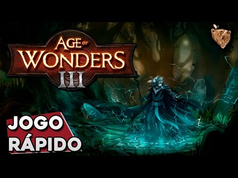 Jogo Rápido: Age of Wonders 3 - Gameplay Português Vamos Jogar PT-BR