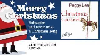Peggy Lee - Christmas Carousel