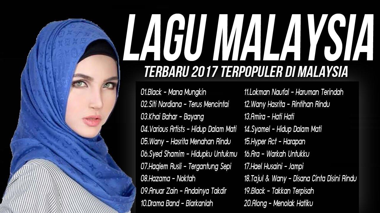 Lagu Malaysia Terbaru  Terpopuler Saat Ini Top Hits Lagu Baru  Melayu