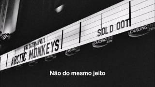 Arctic Monkeys - A Certain Romance (Legendado em Português)