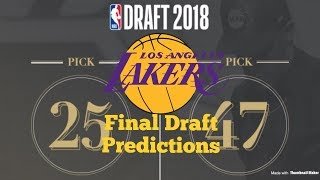 My Final Lakers Draft Predictions | NBA Draft 2018
