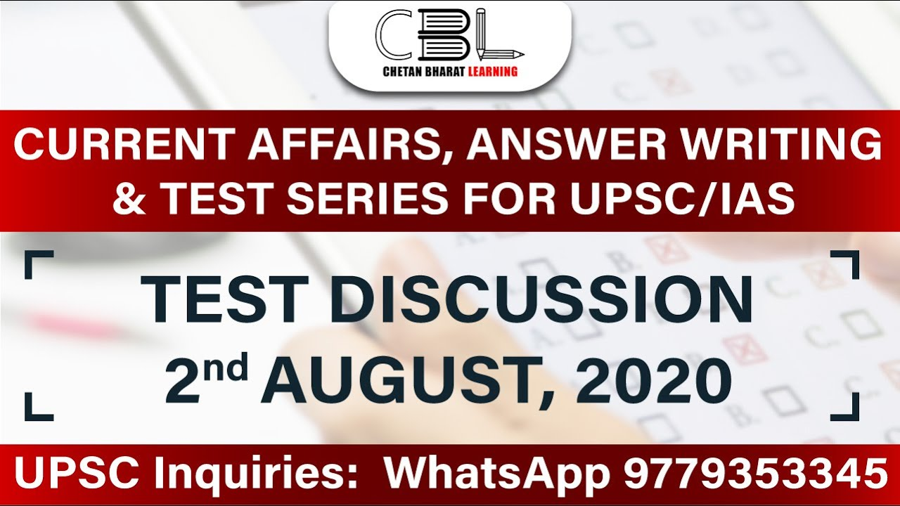 Test-1 | UPSC Current Affairs, Answer Writing and Test Series Course |
