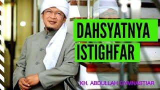 DAHSYATNYA Istighfar || KH. Abdullah Gymnastiar (aa gym)