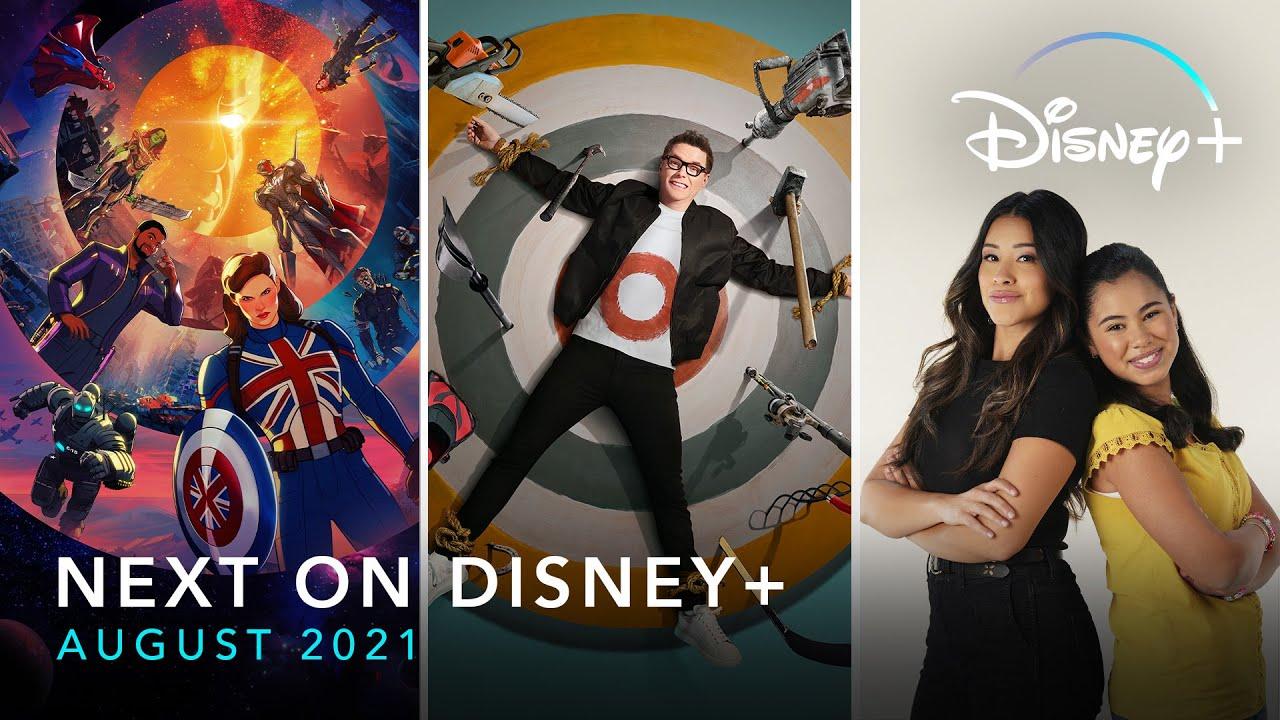 Download Next On Disney+ - August 2021  Disney+