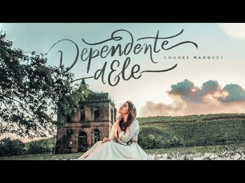 Ewanes Marques – Dependente Dele