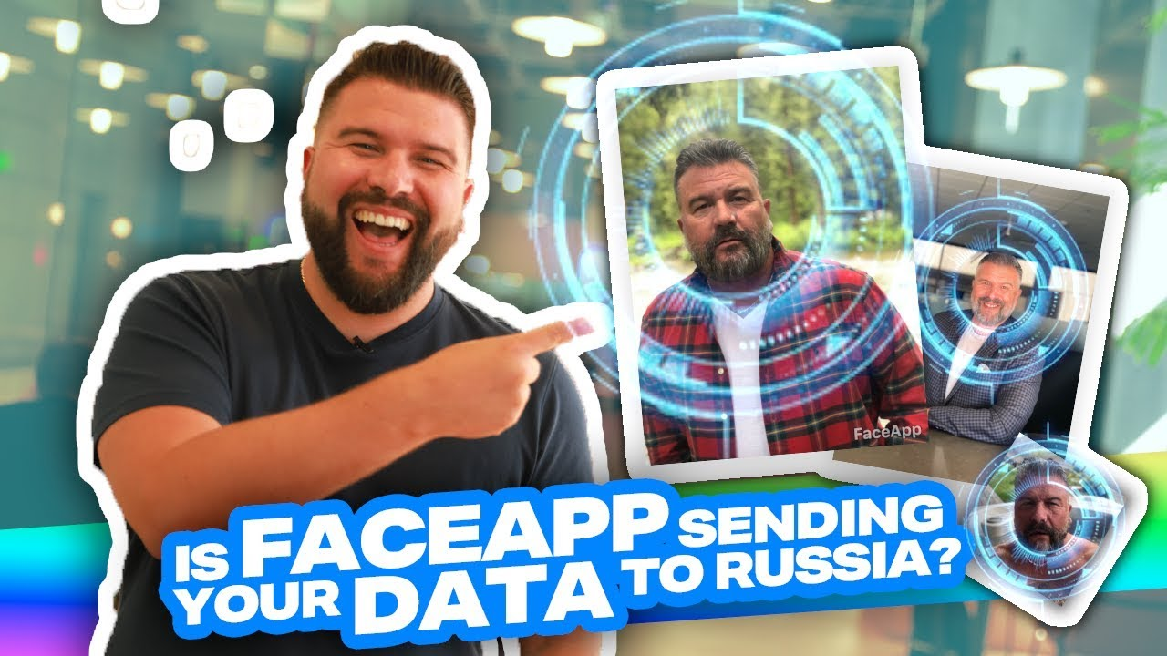The Real Truth About Russia's FaceApp Privacy Conspiracy